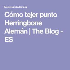 Cómo tejer punto Herringbone Alemán | The Blog - ES