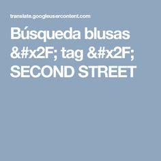 Búsqueda blusas / tag / SECOND STREET