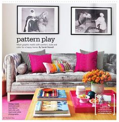 Grey sofa with hot pink accents. Sleek lines could compliment the feminine headboard.