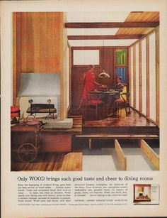 "Description: 1962 NATIONAL LUMBER MANUFACTURERS ASSOCIATION vintage print advertisement ""Only WOOD""-- Only WOOD brings such good taste and cheer to dining rooms ... When you build, buy, or remodel ... there's nothing in the world like wood. National Lumber Manufacturers Association -- Size: The dimensions of the full-page advertisement are approximately 11 inches x 14 inches (28cm x 36cm). Condition: This original vintage advertisement is in Very Good Condition unless otherwise noted ()."