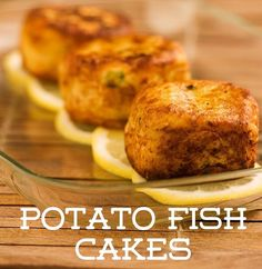 Recipe of the Day!> Potato Fish Cakes> These crispy cakes are as easy to make as they are to enjoy!