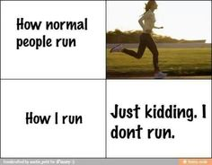 just kidding - funny ; Funny Quotes, Funny Memes, Funny Tweets, Sprained Ankle, Def Not, People Running, Just Kidding, Story Of My Life, Just For Laughs