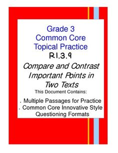 Common Core Reading Standard RI.3.9 for third grade wants students to compare the most important points that are presented by two texts. This document provides four passages and questions in a variety of formats for review of this specific standard. Science and social studies topics are included in the passages for easy integration with reading. $4.50