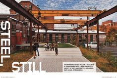 Landscape Architecture explores an abandoned steel mill once sitting atop a toxic waste site -- now transformed to a home for artists.