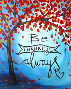 Be thankful always
