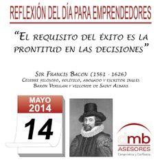 Reflexiones para Emprendedores 14/05/2014    http://es.wikipedia.org/wiki/Sir_Francis_Bacon        #Emprendedores #Emprendedurismo #Entrepreneurship #Frases #Citas #Reflexiones