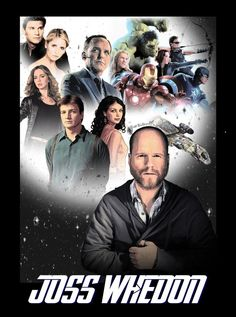 Pretty much all Joss Whedon shows, and their associated merchandise. Joss Whedon, Firefly Serenity, Nerd Love, To Infinity And Beyond, Buffy The Vampire Slayer, Way Of Life, Superwholock, Nerdy, Avengers