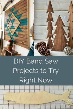 Inspiration for DIY woodworking projects to make with your band saw