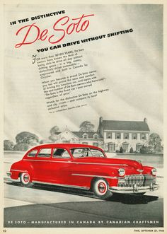 1948 DeSoto Canadian Ad While most U.S. ads for the '48 DeSoto were in black & white, this ad from the Canadian edition of Time shows a bright red sedan.