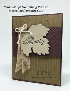 Stamping to Share: Flourishing Phrases for a Masculine Sympathy Card with a How To Video