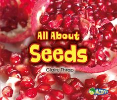 All About Seeds by Claire Throp - Recommended by American Farm Bureau Foundation for Agriculture