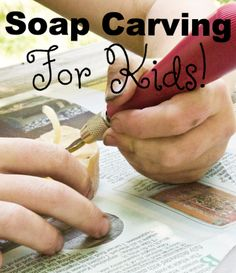 A bar of soap is easy to carve even with simple, blunt, household tools, which makes it an extremely satisfying activity for a kid, who probably doesn't get a lot of chances to carve something these days.
