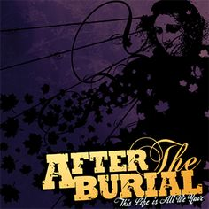 After the Burial - This Life is All We Have EP - Sumerian Records