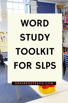 I talk about the Word Study Toolkit for SLPs that helps build vocabulary skills students need to be successful readers and spellers. #study #toolkit #word #spelling #reading #readers #speller #skills #vocabulary #success #students #school #schoolkids #schoolage #comprehension #development #buildingskills #SLP #speechlanguagepathology #drkarenspeech