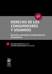 Derechos de los consumidores y usuarios : doctrina, normativa, jurisprudencia, formularios.     3ª ed. act. y amp.     Tirant lo Blanch, 2016