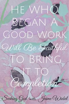 So often we try to finish tasks on our own accord. Philippians 1:6 says And I am certain that God, who began the good work within you, will continue his work until it is finally finished on the day when Christ Jesus returns. If calls call us to a task, He will be faithful to bring it to completion. What He sets out to do He accomplishes. We have to choose to Walk in Faith with God! Amen!