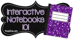 Interactive Notebooks 101 - Ideas on setting them up, rubrics/grading, supply management, and more!