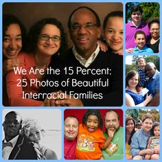 25 Photos of Beautiful Interracial Families: We Are the 15% http://www.babble.com/mom/25-photos-of-beautiful-interracial-families-we-are-the-15/