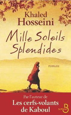 Suggéré par Magda, bibliothécaire.  Ce qu'en dit Magda: C'est une histoire captivante, voire déchirante, de deux femmes afghanes, victimes d'une réalité atroce et impitoyable.  Titre: Mille soleils splendides.  Auteur: Khaled Hosseini.  Cote: Roman H829m.