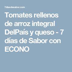 Tomates rellenos de arroz integral DelPaís y queso - 7 días de Sabor con ECONO