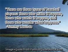 baseball quote, Tommy Lasorda