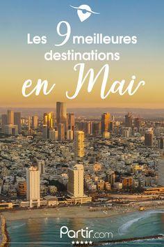 Découvrez 9 pays à découvrir pendant le mois de mai ! Destinations, Destination Voyage, Cosy, France, River, World, Outdoor, Ride Or Die, Travel