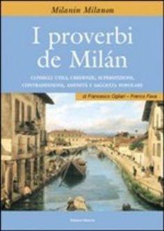 Prezzi e Sconti: I #proverbi de milán francesco ogliari  ad Euro 5.01 in #Edizioni selecta #Media libri saggistica