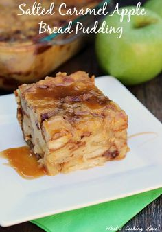 Salted Caramel Apple Bread Pudding. Delicious bread pudding with the flavors of salted caramel and apple throughout. #dessert #breadpudding
