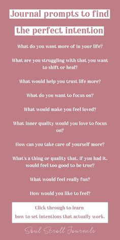 Journal prompts to find the perfect intentions – Sometimes you may feel unsure of what intention to set. Use these journaling prompts to figure out what to focus on. Click through to learn how to set intentions so they actually work! Intuition, Affirmations Positives, Wealth Affirmations, Morning Affirmations, Therapy Journal, Journal Writing Prompts, Journal Ideas, Manifestation Journal, Self Care Activities