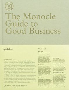 The Monocle Guide to Good Business by Monocle http://www.amazon.com/dp/3899555376/ref=cm_sw_r_pi_dp_GaBlvb0SGG3J7