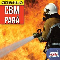 Apostilas Concurso Corpo de Bombeiros Militar do Estado do Pará - CBM/PA - 2015/2016: - Cargos: Curso Formação de Praças Bombeiros Militares Combatentes e de Oficiais Bombeiros Militares Combatentes