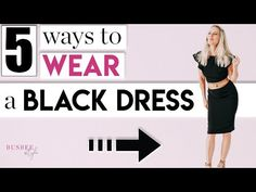 5 Styling Tips to TRANSFORM Your Little Black Dress | Busbee Style | Sharing 5 ways to wear your LBD or little black dress!