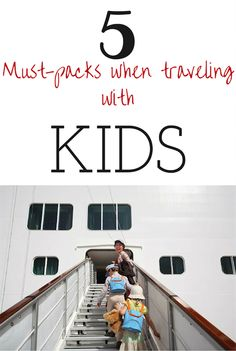 Five essential must-packs for traveling with kids We all know that when traveling, less is usually more, especially when traveling with kids. The less you have to haul around the better it is for everyone. This is exactly why we've put together our top five favorite items to bring along when you're traveling with kids