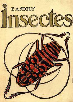 E.A. Seguy, Insectes, Paris: Editions Duchartre et Van Buggenhoudt,1924.