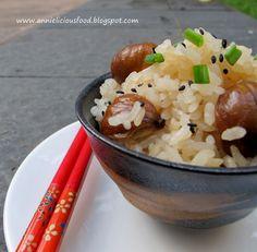 Annielicious Food: Kurigohan / Japanese Chestnut Rice (栗ご飯) - (AFF - ...