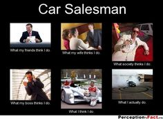 Car salesman memewhat do you think car salesman do? Funny Quotes For Teens, Funny Dating Quotes, Funny Quotes About Life, Funny Memes, Car Jokes, Car Humor, Car Salesman Memes, Tgif Funny, Funny Romance