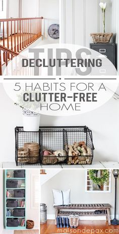 Brilliant! Simple, do-able ideas to keep a home free of clutter | maisondepax.com #organize #tips #declutter