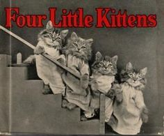 """""""Four Little Kittens"""", a Golden Book, starring Buzz, Fuzz, Suzz, and Agamemnon. This was definitely the most-requested story at bedtime at my grandmother's house. Remember, @Winzer Van Delden  ?"""