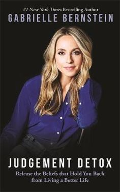 2760 best our favorite books images on pinterest books books to booktopia has judgement detox release the beliefs that hold you back from living a better life by gabrielle bernstein buy a discounted paperback of fandeluxe Image collections
