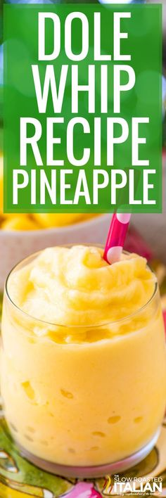 This Dole Whip recipe is our version of the iconic Disney dessert. Use real ingredients to make a sweet, creamy frozen pineapple dessert! #DoleWhip #Pineapple #DisneyCopycatRecipe