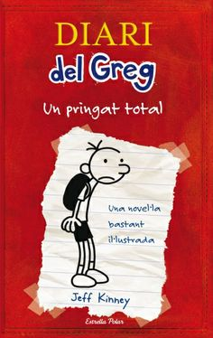 """Diari del Greg: un pringat total"" de Jeff Kinney"