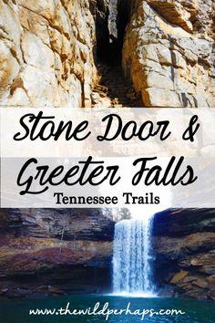 Stone Door & Greeter Falls Trails I Tennessee Trails I Middle Tennessee Hiking I US Hiking I Tennessee Waterfalls