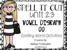 Journeys SPELL IT OUT! r-controlled er,ir,ur Printables & Center Activities Spelling Word Activities, Spelling Test, Spelling Words, Phonics Activities, Language Activities, Journeys First Grade, Er Words, Journeys Reading Series, Short E Words