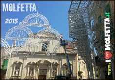 the lights for the festival in the city of Molfetta 2013