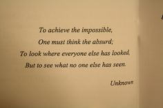 to achieve the impossible