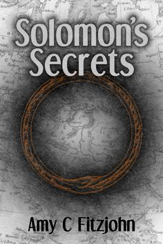 Idea-ism: Solomon's Secrets: Blurb and Prologue - I'm Serializing the book this week, start reading it here.