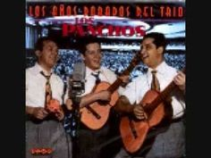 ▶ Trio Los Panchos -no, no y no - - YouTube