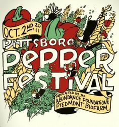The annual Pittsboro Pepper Festival in Pittsboro, NC celebrates local, organic and sustainable food and supports The Abundance Foundation