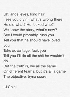 Realest guy in the game. J-cole always hits it on the head! Rap Quotes, Music Quotes, J Cole Lyrics, J Cole Quotes, Trey Songz, Out Of Touch, In My Feelings, Big Sean, Ryan Gosling