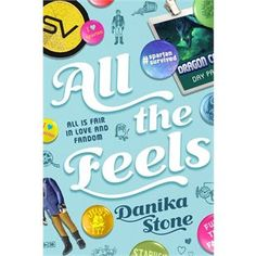 All the feels / Danika STONE - College freshman Liv is more than just a fangirl: The Starveil movies are her life...and her last tangible connection to her deceased father. Thus, when her favorite character, Captain Matt Spartan, is killed off at the end of the last movie, Liv Just. Can't. Deal. Tired of sitting in her room sobbing, Liv decides to launch an online campaign to bring her beloved hero back to life.